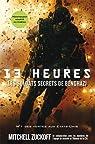 13 heures, les soldats secrets de Benghazi par Zuckoff