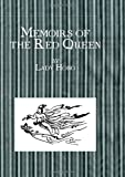 Memoirs of the Red Queen : The Crown Princess' Own Story, Lady, Hong, 0710311591