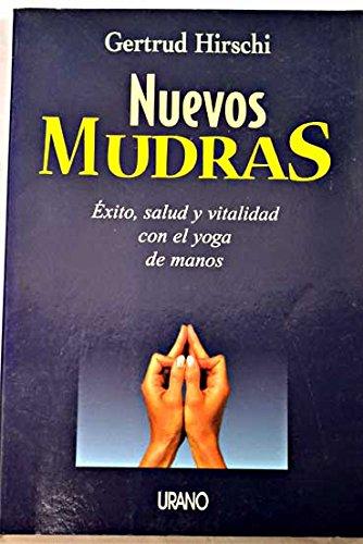 Nuevos mudras (Técnicas corporales)