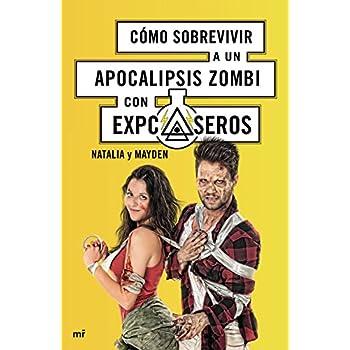 Cómo Sobrevivir A Un Apocalipsis Zombi Con ExpCaseros