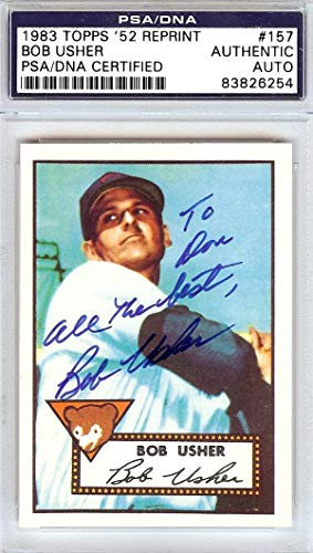 """Bob Usher Autographed 1952 Topps Reprint Card #157 Chicago Cubs""""To Don"""" #83826254 - PSA/DNA Certified"""