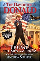 The Day of the Donald: Trump Trumps America
