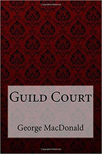 Guild Court George MacDonald