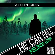 He Can Fall Audiobook by Melinda Leigh Narrated by Christopher Lane