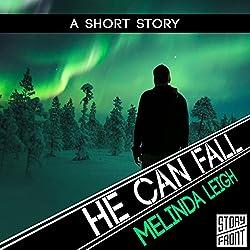 He Can Fall