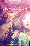 Remember to Forget, Revised and Expanded Edition: from Wattpad sensation @_smilelikeniall (Blink)