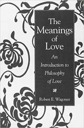 Amazon the meanings of love an introduction to philosophy of the meanings of love an introduction to philosophy of love stopboris Image collections