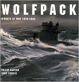 Wolfpack: U-boats at War, 1939-45
