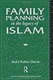 Family Planning in the Legacy of Islam, , 0415055415