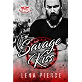 Savage Kiss: A Motorcycle Club Romance (Shattered Hearts MC) (The Bad Boys Who Broke Me Collection Book 1)