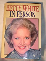 Betty White in Person