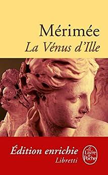 La Vénus d'Ille (Libretti t. 13647) (French Edition) by [Mérimée, Prosper]