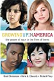 img - for Growing Up in America: The Power of Race in the Lives of Teens by Richard Flory (2010-04-28) book / textbook / text book