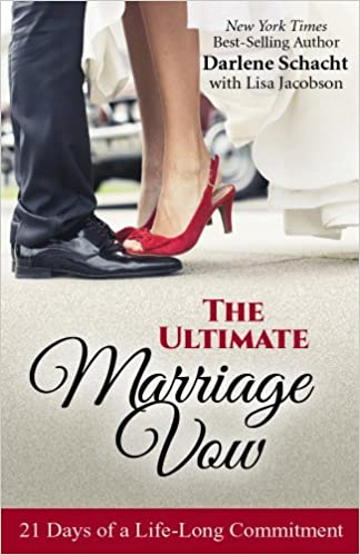 The Ultimate Marriage Vow: 21 Days of a Life-Long Commitment