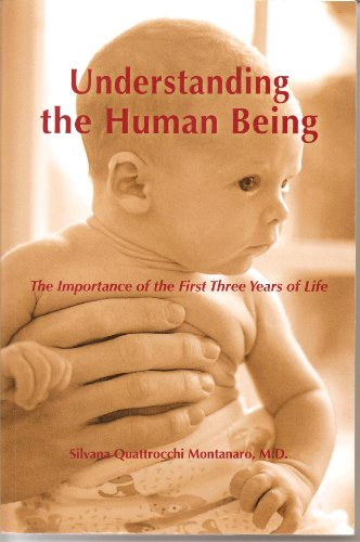 Understanding the Human Being: The Importance of the First Three Years of Life (The Clio Montessori Series) from Brand: ABC-CLIO Ltd
