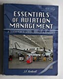 img - for ESSENTIALS OF AVIATION MANAGEMENT: A GUIDE FOR AVIATION SERVICE BUSINESSES by RODWELL JULIE F (2003-12-23) book / textbook / text book