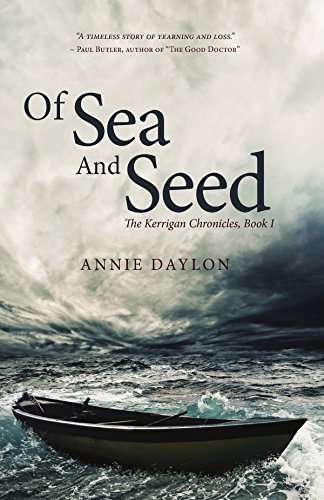 Book: Of Sea and Seed - The Kerrigan Chronicles, Book I by Annie Daylon
