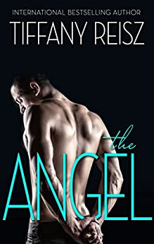 The Angel: A Sexy Romance (The Original Sinners) by [Reisz, Tiffany]
