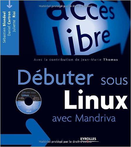 Download Online Débuter sous Linux avec Mandriva (1Cédérom) epub pdf