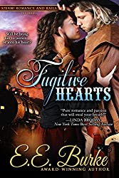 Fugitive Hearts: Book 4, Steam! Romance and Rails