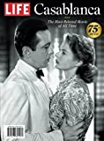 LIFE Casablanca: The Most Beloved Movie of All Time
