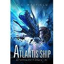 The Atlantis Ship: A Carson Mach Space Opera