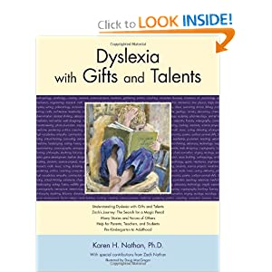 Dyslexia with Gifts and Talents Karen H. Nathan Ph.D. and Doug MacGregor