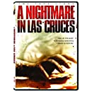 A Nightmare In Las Cruces [DVD]
