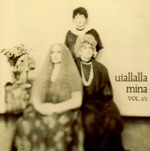 Mina - Uiallalla - Zortam Music