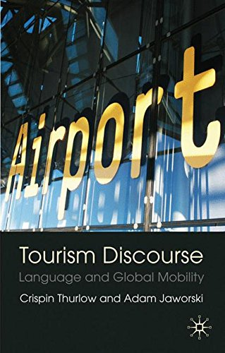 Tourism Discourse: Language and Global Mobility by Brand: Palgrave Macmillan