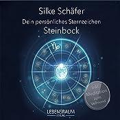 Steinbock (Dein persönliches Sternzeichen) | Silke Schäfer