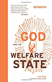 God and the Welfare State (Boston Review Books)