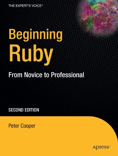 Beginning Ruby: From Novice to Professional, Second Edition ISBN-13 9781430223634