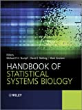 Handbook of Statistical Systems Biology, J. Crary and David J. Balding, 0470710861