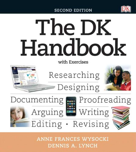 The DK Handbook with Exercises (2nd Edition) (Wysocki DK Franchise)