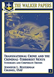 Transnational Crime and the Criminal-Terrorist Nexus - Synergies and Corporate Trends