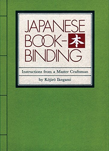 Japanese Bookbinding: Instructions From A Master Craftsman by Brand: Weatherhill