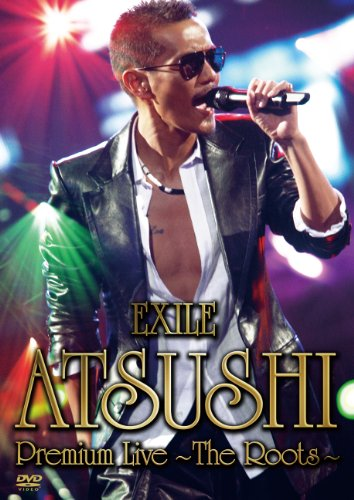 EXILE ATSUSHI/EXILE ATSUSHI Premium Live -The Roots-の商品画像