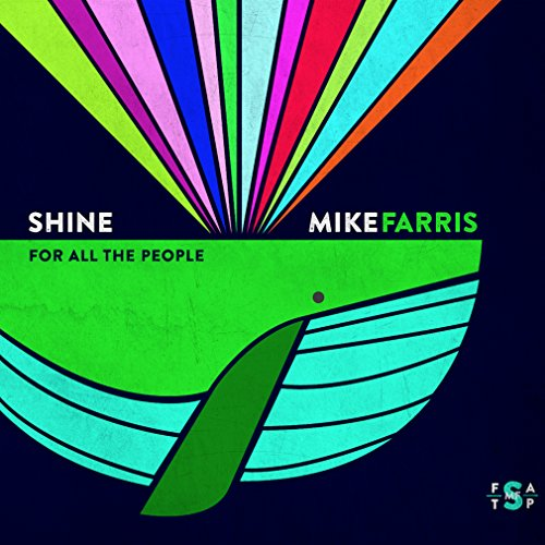 Shine For All The People