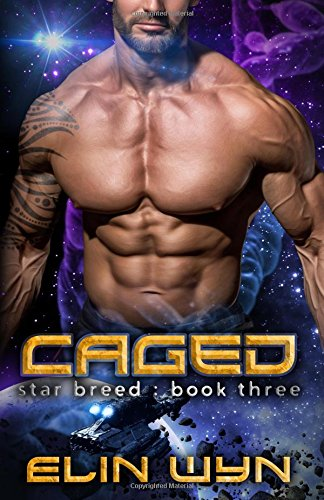 Download Caged: A Science Fiction Adventure Romance (Star Breed) PDF