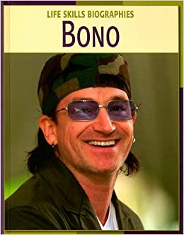 Amazon.com: Bono (Life Skills Biographies) (9781602790667 ...