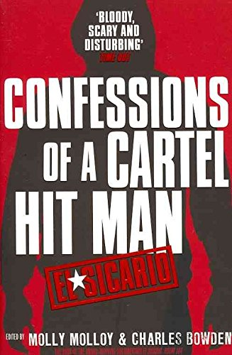 El Sicario: Confessions of a Cartel Hit Man] (By: Molly ...