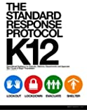 The Standard Response Protocol - K12: Operational Guidance for Schools, Districts, Departments and Agencies (The Standard Response Protocol - V2) (Volume 3)