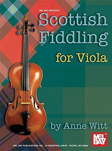 Scottish Fiddling for Viola Mel Bay Publications