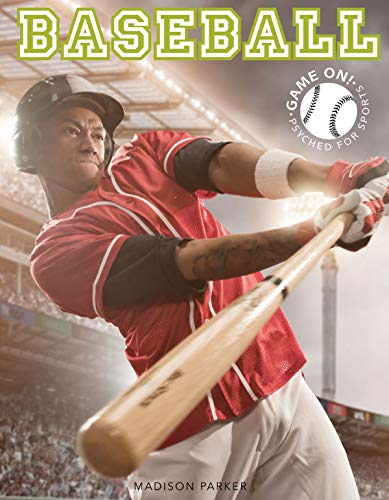 Baseball (Game On! Psyched For Sports) por Madison Parker