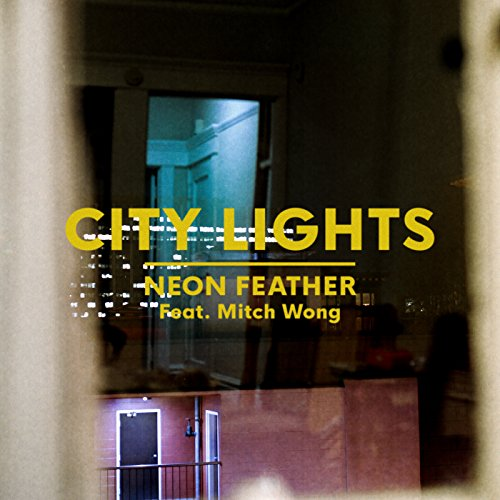 City Lights [feat. Mitch Wong]