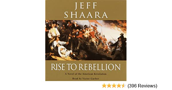 Amazon Rise To Rebellion A Novel Of The Revolution Audible