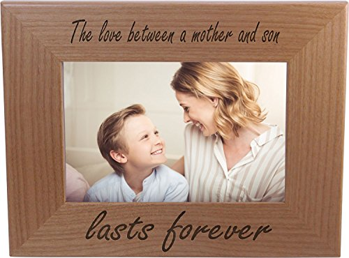 The Love Between A Mother And Son Lasts Forever 4x6 Inch Wood Picture Frame - Great Gift for Mothers's Day, Birthday or Christmas Gift for Mom Grandma Wife Grandmother