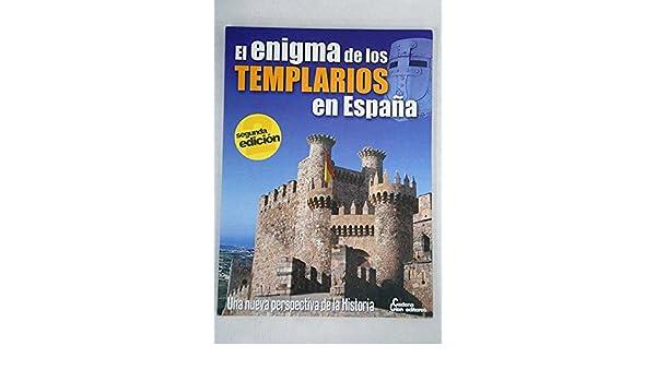 El Enigma De Los Templarios En España: Amazon.es: Solís Miranda, José Antonio: Libros