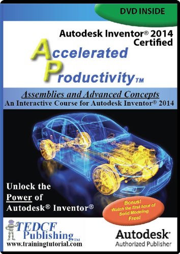 Autodesk Inventor 2014: Assemblies and Advanced Concepts by TEDCF Publishing